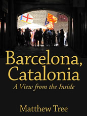 Barcelona, Catalonia: A View From The Inside by Matthew Tree