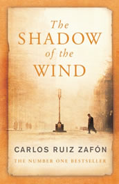 The Shadow Of The Wind by Carlos Ruiz Zafón